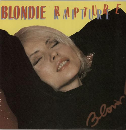 "Blondie Rapture 7"" vinyl single (7 inch record) French BLO07RA159519"