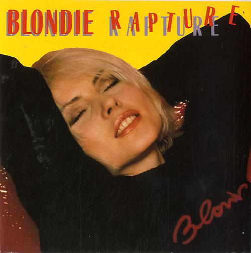 "Blondie Rapture 7"" vinyl single (7 inch record) UK BLO07RA171675"