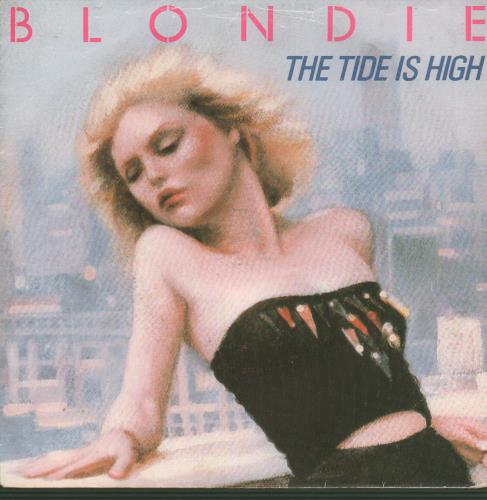 """Blondie The Tide Is High 7"""" vinyl single (7 inch record) French BLO07TH105721"""