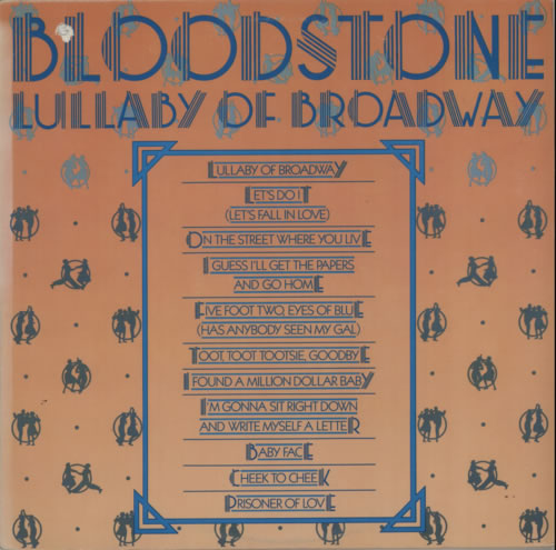 Bloodstone Lullaby Of Broadway vinyl LP album (LP record) US 7BLLPLU620721