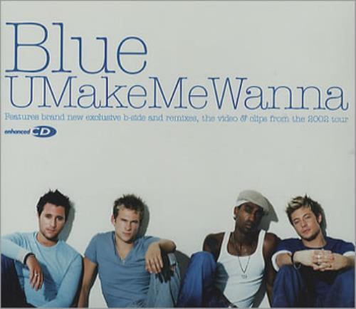 """Blue (00s) U Make Me Wanna CD single (CD5 / 5"""") UK LUBC5UM354574"""