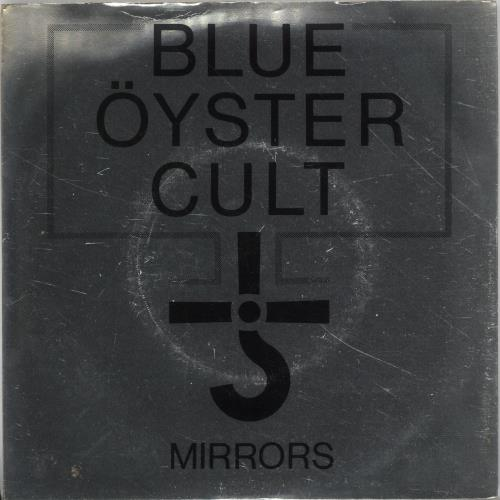 "Blue Oyster Cult Mirrors - Clear Vinyl + Metallic Sleeve 7"" vinyl single (7 inch record) UK BOC07MI104802"