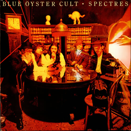 Blue Oyster Cult looking like legends on the front of the Spectres album