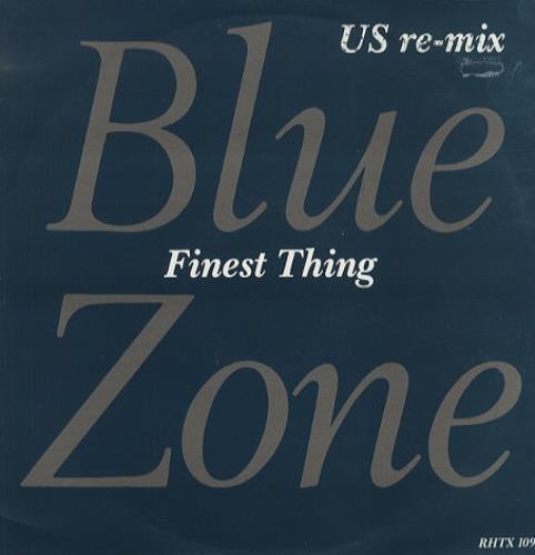 "Blue Zone Finest Thing Us Remix 12"" vinyl single (12 inch record / Maxi-single) UK BZO12FI36141"