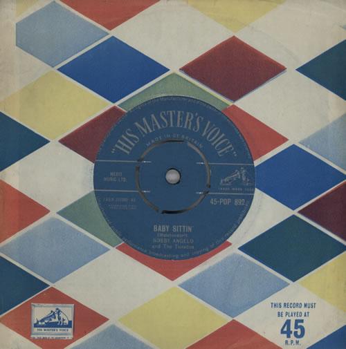 """Bobby Angelo And The Tuxedos Baby Sittin' 7"""" vinyl single (7 inch record) UK EQD07BA571212"""