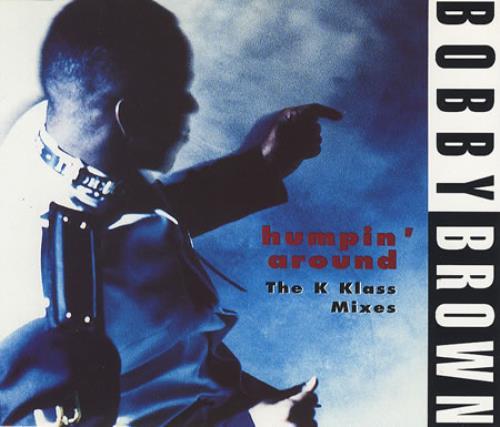 """Bobby Brown Humpin' Around - The K Klass Mixes CD single (CD5 / 5"""") UK BOBC5HU383404"""