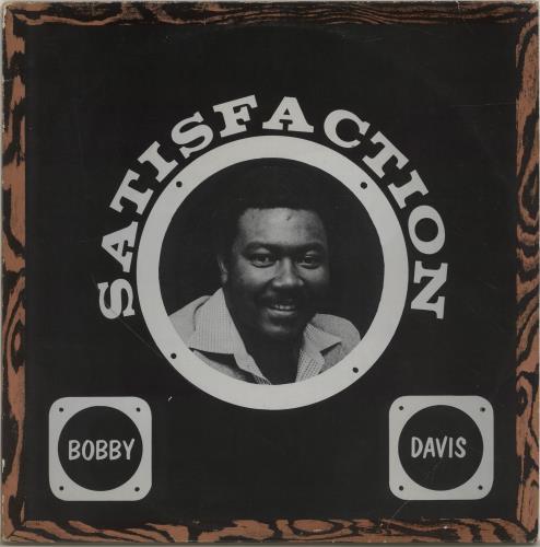 Bobby Davis Satisfaction vinyl LP album (LP record) UK QQBLPSA700515