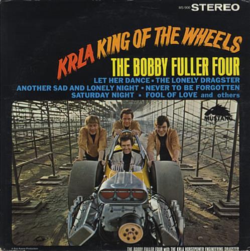 Bobby Fuller Four KRLA - King Of The Wheels vinyl LP album (LP record) US BFFLPKR381891