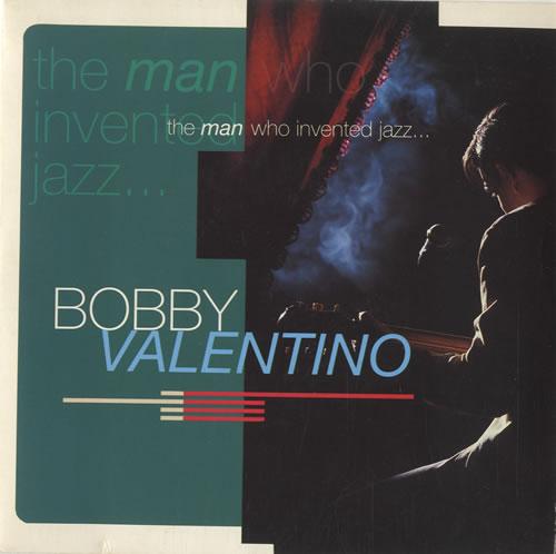 "Bobby Valentino The Man Who Invented Jazz 7"" vinyl single (7 inch record) UK B5V07TH514575"