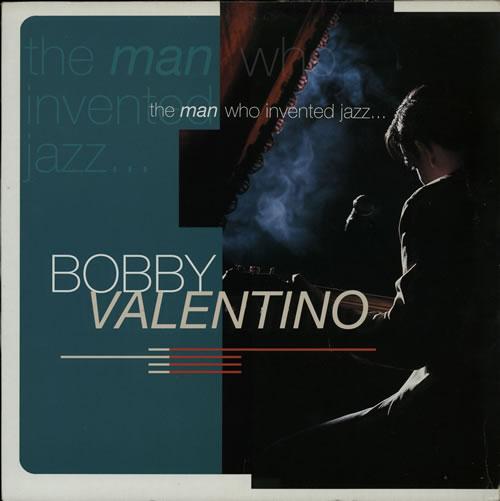 """Bobby Valentino The Man Who Invented Jazz 12"""" vinyl single (12 inch record / Maxi-single) UK B5V12TH584702"""