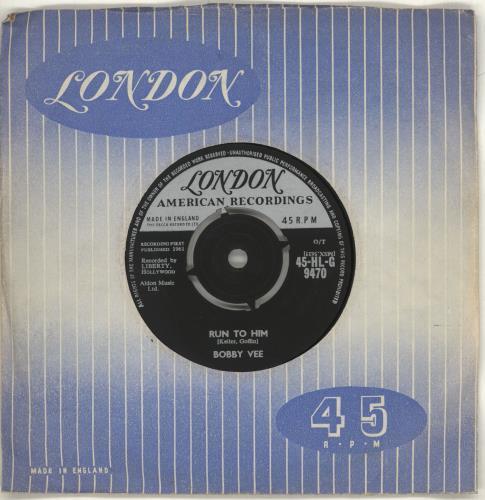 """Bobby Vee Run To Him 7"""" vinyl single (7 inch record) UK BYV07RU714547"""