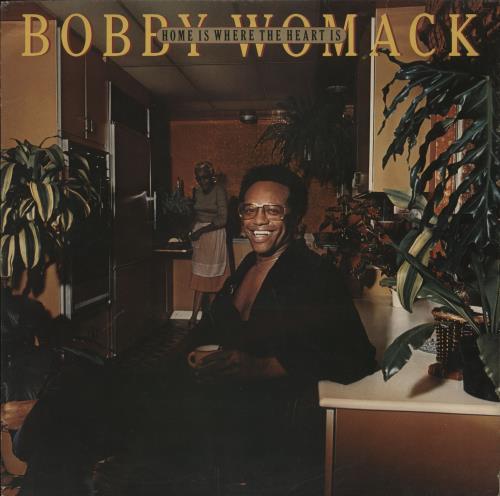 Bobby Womack Home Is Where The Heart Is vinyl LP album (LP record) UK YBBLPHO701404