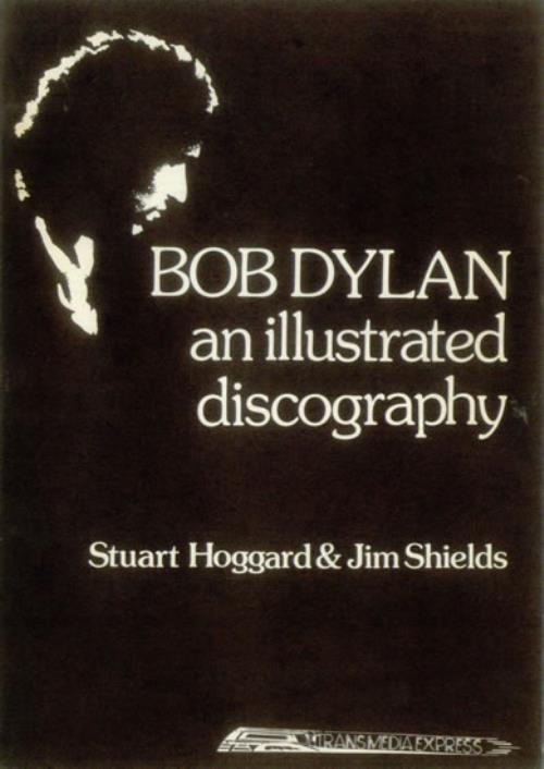 Bob Dylan An Illustrated Discography book UK DYLBKAN121382