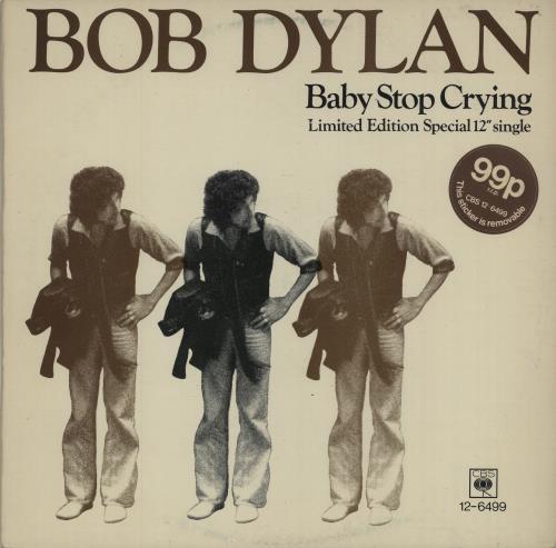 "Bob Dylan Baby Stop Cryin' - Stickered sleeve 12"" vinyl single (12 inch record / Maxi-single) UK DYL12BA681932"