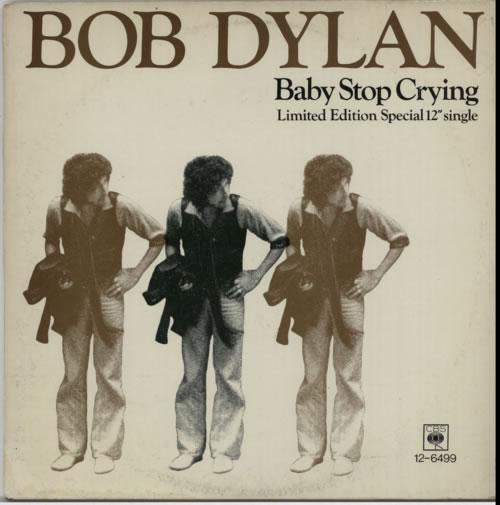 "Bob Dylan Baby Stop Cryin' 12"" vinyl single (12 inch record / Maxi-single) UK DYL12BA59686"