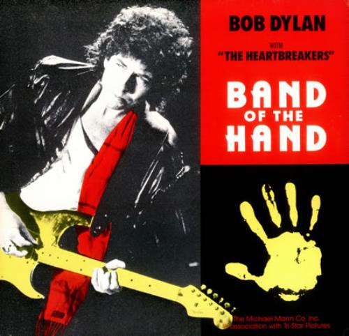 "Bob Dylan Band Of The Hand 12"" vinyl single (12 inch record / Maxi-single) German DYL12BA427340"