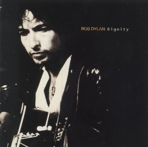 "Bob Dylan Dignity CD single (CD5 / 5"") UK DYLC5DI40434"