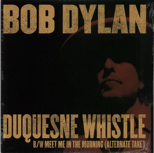 "Bob Dylan Duquesne Whistle - RSD BF12 - Sealed 7"" vinyl single (7 inch record) US DYL07DU576484"