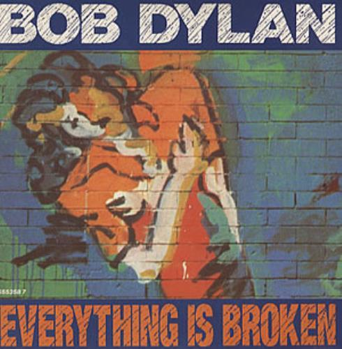 "Bob Dylan Everything Is Broken 7"" vinyl single (7 inch record) UK DYL07EV46768"