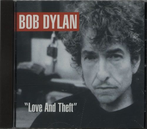 Bob Dylan Love And Theft CD album (CDLP) UK DYLCDLO621369