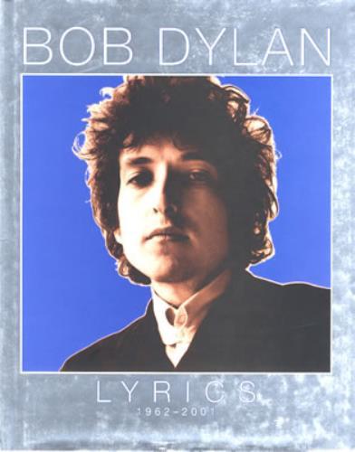 Bob Dylan Lyrics 1962 - 2001 book UK DYLBKLY375832