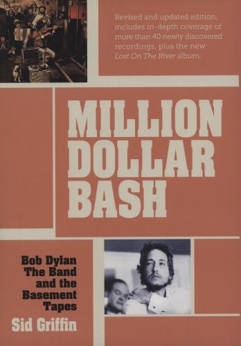 Bob Dylan Million Dollar Bash: Bob Dylan, The Band and the Basement Tapes book UK DYLBKMI759902