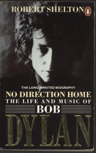 Bob Dylan No Direction Home: The Life And Music Of Bob Dylan book UK DYLBKNO741444