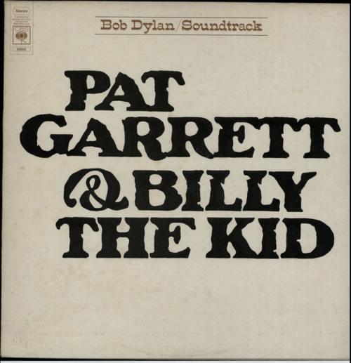 Bob Dylan Pat Garrett & Billy The Kid - 2nd vinyl LP album (LP record) UK DYLLPPA588174