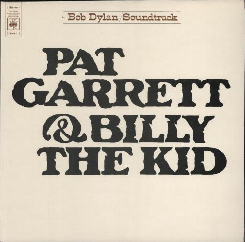 Bob Dylan Pat Garrett & Billy The Kid - 3rd vinyl LP album (LP record) UK DYLLPPA542139