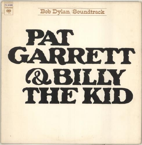 Bob Dylan Pat Garrett & Billy The Kid vinyl LP album (LP record) US DYLLPPA676947