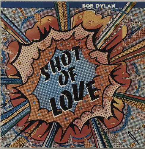 Bob Dylan Shot Of Love - EX vinyl LP album (LP record) UK DYLLPSH586160