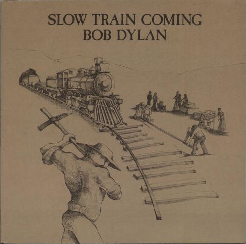 Bob Dylan Slow Train Coming - 1st + Inner vinyl LP album (LP record) UK DYLLPSL70148