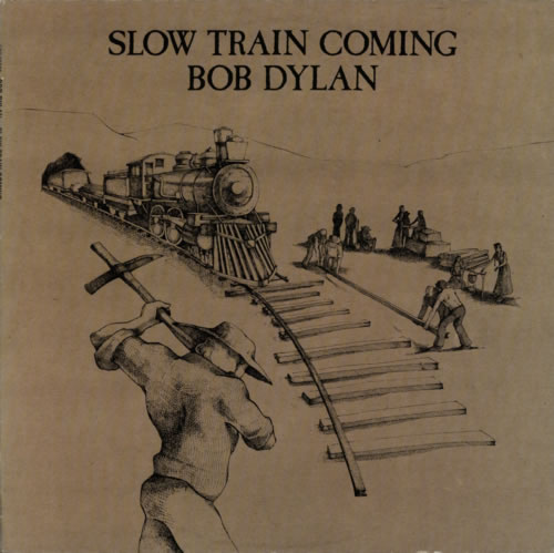 Bob Dylan Slow Train Coming vinyl LP album (LP record) Dutch DYLLPSL601211
