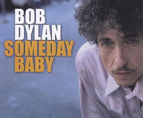 Bob Dylan Someday Baby CD-R acetate US DYLCRSO376554