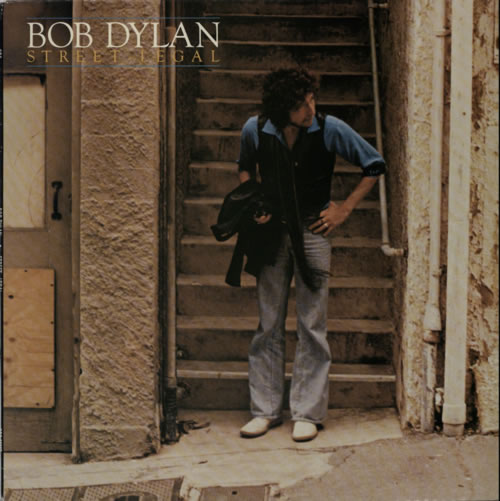 Bob Dylan Street Legal - 1st vinyl LP album (LP record) UK DYLLPST293939