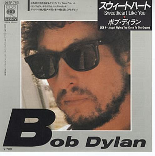 "Bob Dylan Sweetheart Like You 7"" vinyl single (7 inch record) Japanese DYL07SW306127"