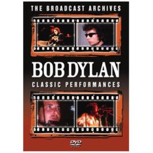Bob Dylan The Broadcast Archives: Classic Performances DVD UK DYLDDTH427706