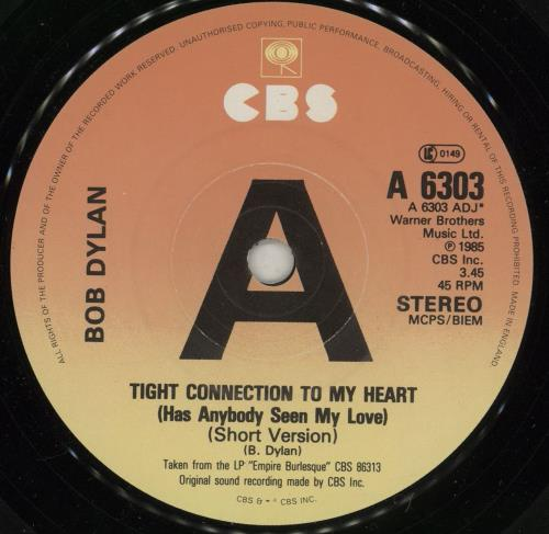 """Bob Dylan Tight Connection To My Heart - A Label 7"""" vinyl single (7 inch record) UK DYL07TI684326"""