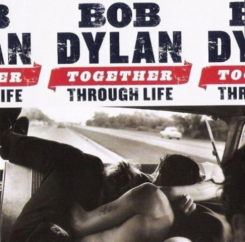 Bob Dylan Together Through Life CD album (CDLP) UK DYLCDTO465910