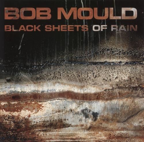 Bob Mould Black Sheets Of Rain vinyl LP album (LP record) UK BMOLPBL294707