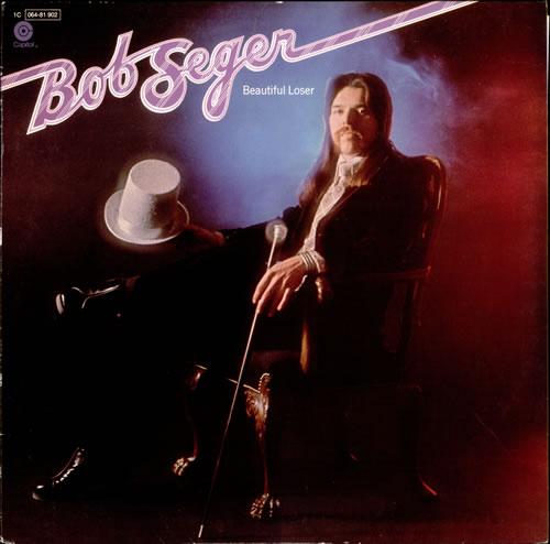 Bob Seger Beautiful Loser German Vinyl Lp Album Lp Record