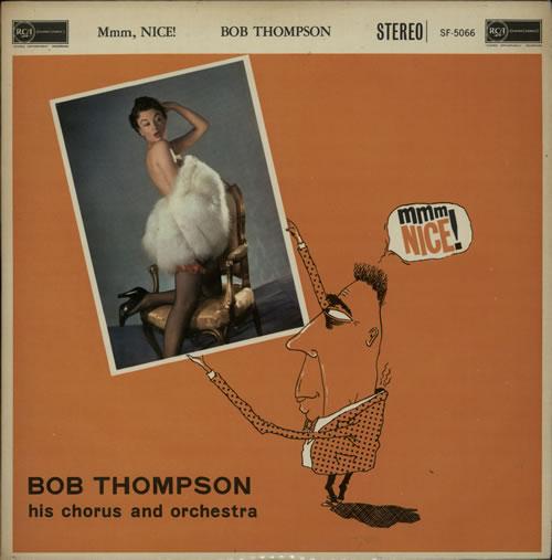 Bob Thompson Mmm, Nice! vinyl LP album (LP record) UK G9BLPMM633179