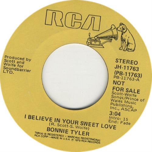 """Bonnie Tyler I Believe In Your Sweet Love 7"""" vinyl single (7 inch record) US BTY07IB169975"""