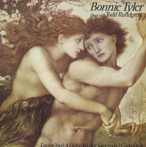 "Bonnie Tyler Loving You's A Dirty Job But Somebody's Gotta Do It 7"" vinyl single (7 inch record) UK BTY07LO110522"