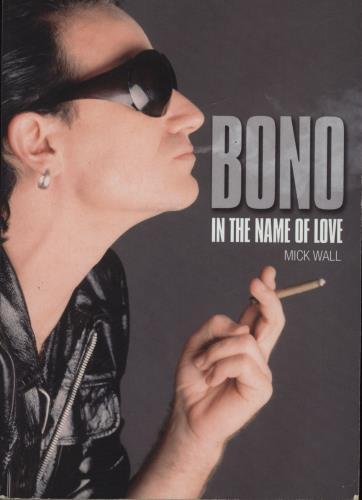 Bono In The Name Of Love book UK BNOBKIN692934