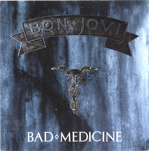 "Bon Jovi Bad Medicine 7"" vinyl single (7 inch record) Spanish BON07BA599908"