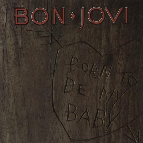 """Bon Jovi Born To Be My Baby - Glossy 7"""" vinyl single (7 inch record) UK BON07BO750265"""