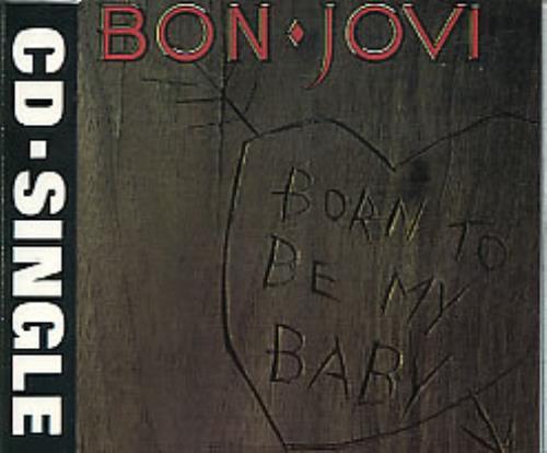 "Bon Jovi Born To Be My Baby - jewel case CD single (CD5 / 5"") UK BONC5BO281564"