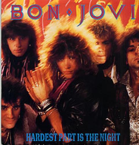 "Bon Jovi Hardest Part Is The Night - EX 12"" vinyl single (12 inch record / Maxi-single) UK BON12HA21960"