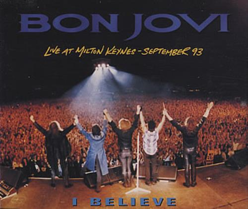 "Bon Jovi I Believe - Live At Milton Keynes CD single (CD5 / 5"") UK BONC5IB45903"